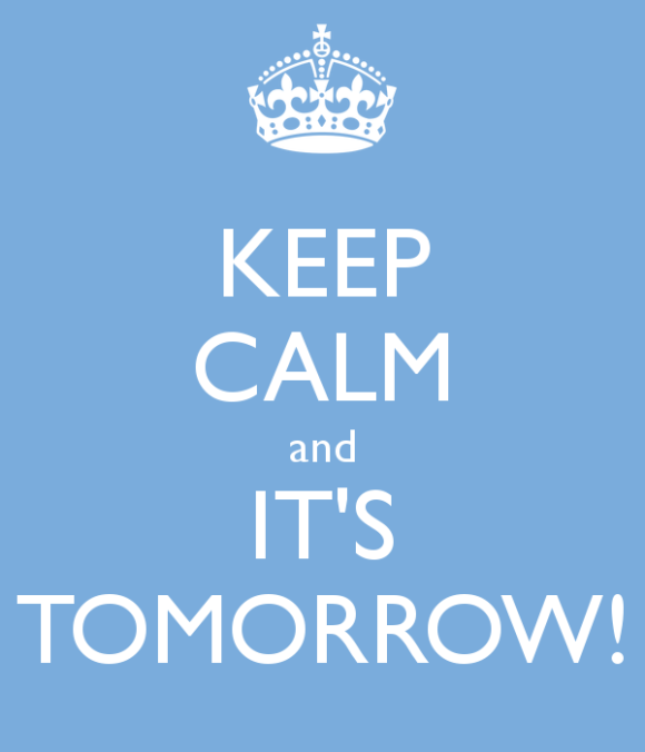 keep-calm-and-it-s-tomorrow-7